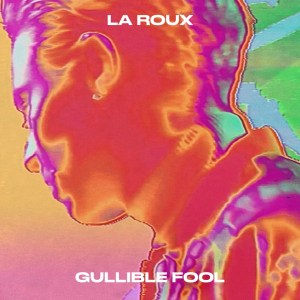 Videopremiere: La Roux - Gullible Fool