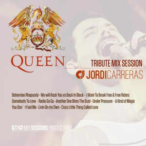QUEEN Tribute Mix Session by JORDI CARRERAS