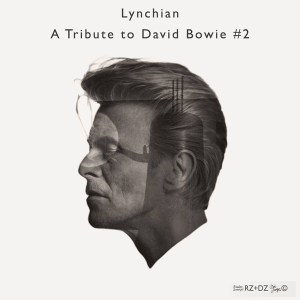 Lynchian — A Tribute to David Bowie #2 (Mixtape)