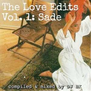The Love Edits Vol. 1: Sade