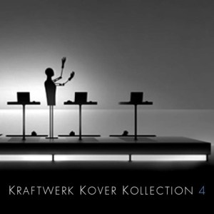Classic Mixes: Kraftwerk Kover Kollection Vol.4 (2006)