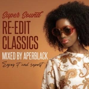 RE-EDIT CLASSICS mixed by Aperblack