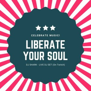 Liberate Your Soul – DJ Shark – Live DJ Set