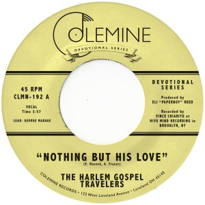 The Harlem Gospel Travelers – Nothing But His Love