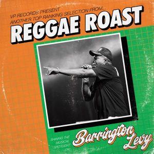 VP Records Presents – Reggae Roast Selects: Barrington Levy