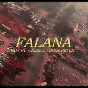 Falana – Joy (feat. Oxlade) (Spax Remix) [Lyric-Video]