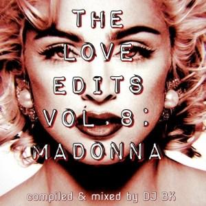 The Love Edits Vol. 8: Madonna
