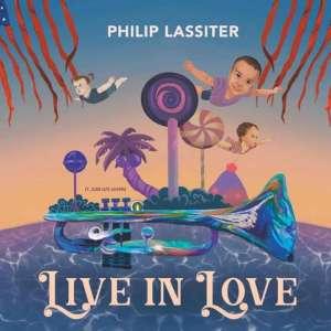 PHILIP LASSITER – Live In Love • 4 Videos + Album-Stream