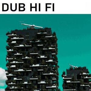 DUB HI FI – Vol 1