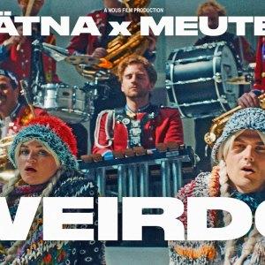 Videopremiere: ÄTNA x MEUTE – Weirdo