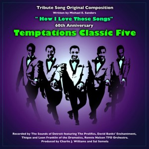How I Love Those Songs • 60th Anniversary Temptations Classic Five