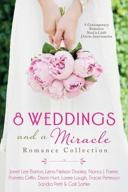 8 Weddings and a Miracle Romance Collection