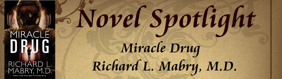 Novel Spotlight: Miracle Drug