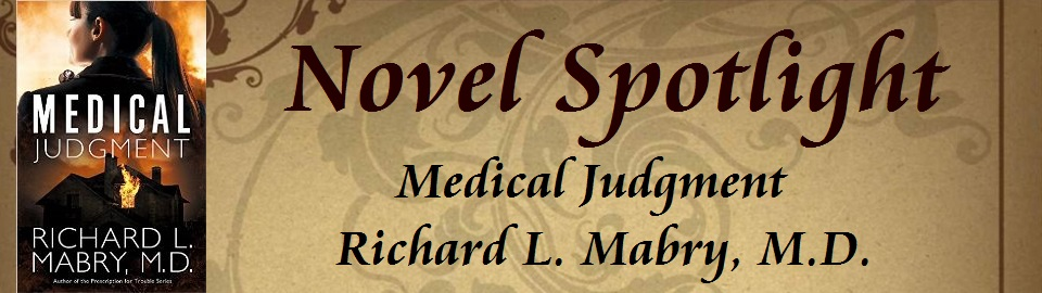 Novel Spotlight: Medical Judgment