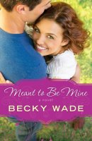 Book Cover: Meant to Be Mine