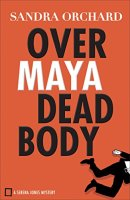 Book Cover: Over Maya Dead Body