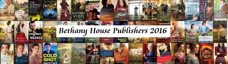 2016 Fiction from Bethany House Publishers