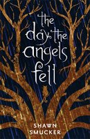 Book Cover: The Day the Angels Fell