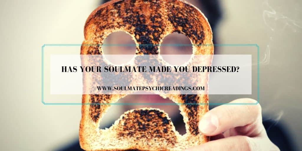 Has Your Soulmate Made You Depressed?