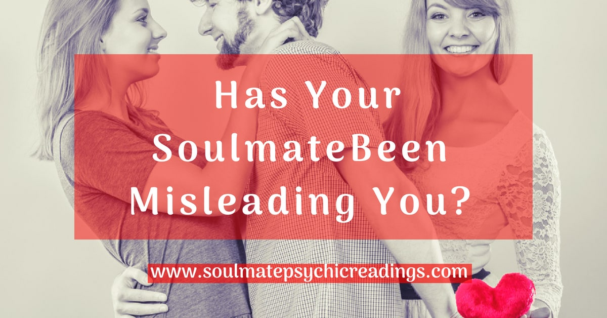 Has Your Soulmate Been Misleading You?