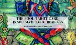 The Fool Tarot Card in Soulmate Tarot Readings