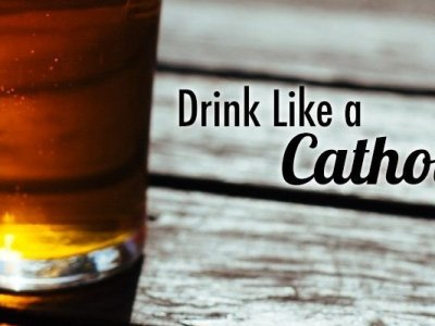 Questions about Catholics and Drinking