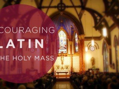 Renewing Latin in Worship