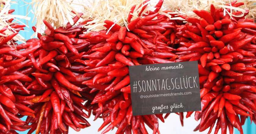 blogparade-sonntagsglueck-chili-linkup-soulsistermeetsfriends