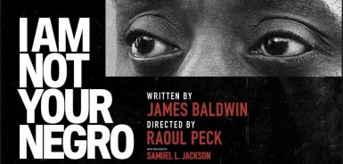 """June 27: Cinema film I AM NOT YOUR NEGRO (English with German subtitles) Tu 27th June 2017 7 p.m. 3001 Kino Schanzenstraße 75 Hamburg (S tube Sternschanze) Tel. 040-43099566 3001-kino.de subject to modifications film directed by Raoul Peck Narrated Samuel L. Jackson (English version) and Samy Deluxe (German version) USA/F/BE/CH 2016, 93 min. English original with German subtitles In 1979, James Baldwin wrote a letter to his literary agent describing his next project, """"Remember This House"""". The book was to be a revolutionary, personal account of the lives and successive assassinations of three of his close friends : Martin Luther King, Malcolm X and Medgar Evers. At the time of Baldwin's death in 1987, he left behind only thirty completed pages of his manuscript. Now, in his incendiary new documentary, master filmmaker Raoul Peck envisions the book James Baldwin never finished. The result is a radical, up-to-the-minute examination of race in America, using Baldwin's original words and flood of rich archival material. The film is a journey into Black history that connects the past of the Civil Rights Movement to the present of #BlackLivesMatter. It is a film that questions Black representation in Hollywood and beyond. And, ultimately, by confronting the deeper connections between the lives and assassination of these three leaders, Baldwin and Peck have produced a work that challenges the very definition of what America stands for."""