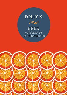 """Résultat de recherche d'images pour """"•Beek ou l'art de la boucherie - Folly K"""""""