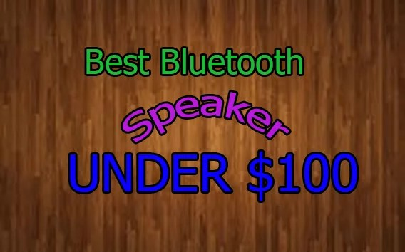 best-bluetooth-speaker-under-100