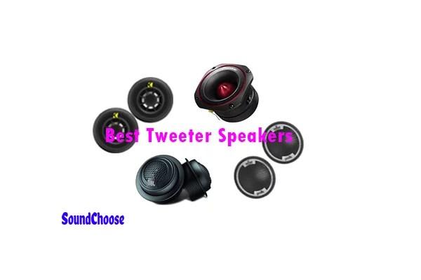 Best Tweeter Speakers reviews