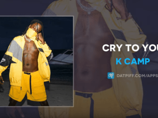 K Camp – Cry To You Mp3 Downloads 320kbps