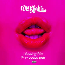 Wiz Khalifa Ft. Ty Dolla $ign – Something New Mp3 Download 320kbps + Lyrics