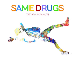 Same Drugs - Tatiana Manaois Mp3 Download 320kbps