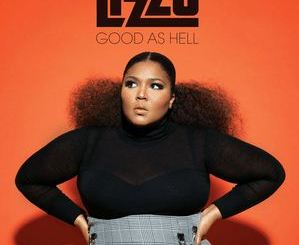 Good as Hell by LIZZO Mp3 Download 320kbps