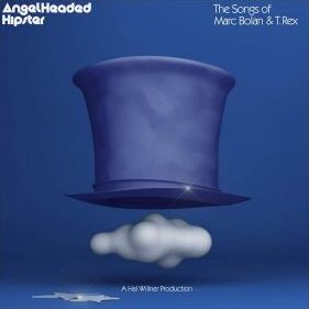 Various Artists – AngelHeaded Hipster: The Songs of Marc Bolan and T. Rex Mp3 Download 320kbps