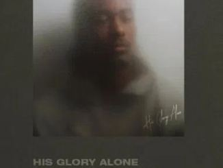 ALBUM: KB – His Glory Alone Download