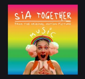 Sia – Together Mp3 Download 320kbps
