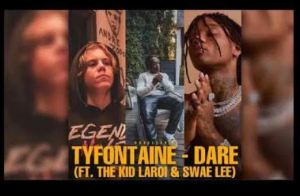 Tyfontaine – Dare Ft. Swae Lee & The Kid LAROI Mp3 Download 320kbps
