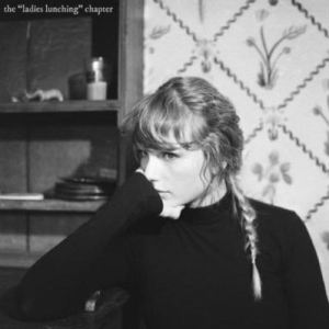 """Taylor Swift – the """"ladies lunching"""" chapter Album Zip"""