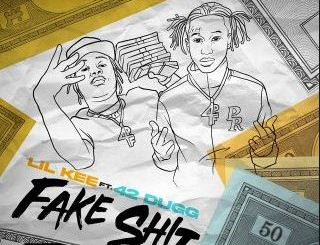 Lil kee Fake Shit Ft. 42 Dugg Mp3 Download