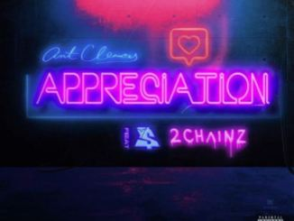 Ant Clemons Appreciation Ft. 2 Chainz & Ty Dolla $ign Mp3 Download