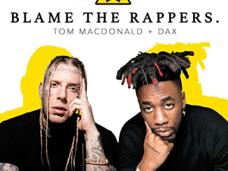 Tom MacDonald ft. DAX Blame The Rappers Mp3 Download
