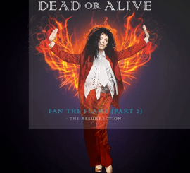 Dead or Alive Fan the Flame, Pt. 2 (The Resurrection) Zip Download