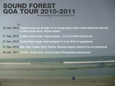 Sound Forest Goa, India Tour 2010-2011 (December 2010 and January2011)