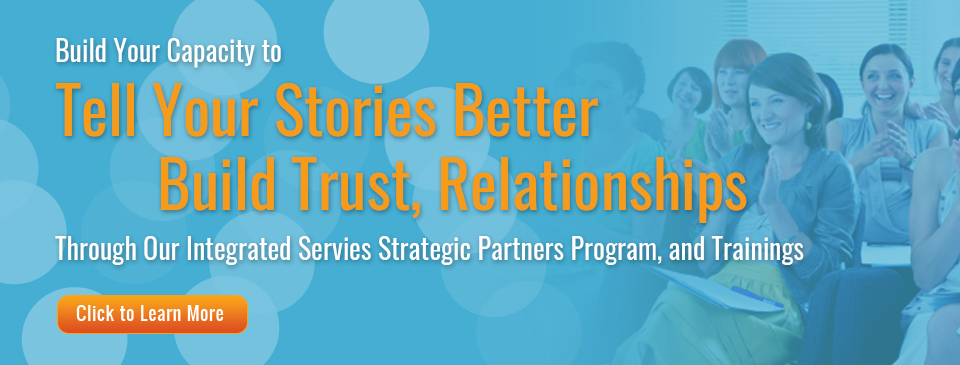 Tell Your Stories Better, Build Trust, Relationships