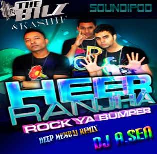 The Bilz & Kashif - Heer Ranjha (Deep Mumbai Remix) by DJ A.Sen