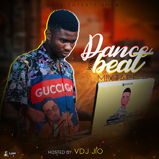 [Mixtape] Vdj Jio – Dance With Beat Mix