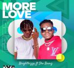 Download Music Audio: Brightkizzy ft Shobams _ More Love